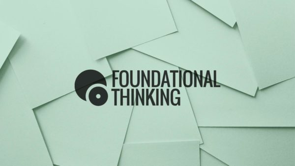Foundational Thinking
