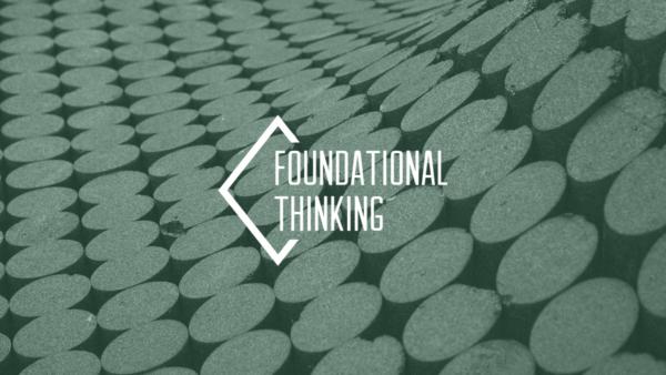 Foundational Thinking 02